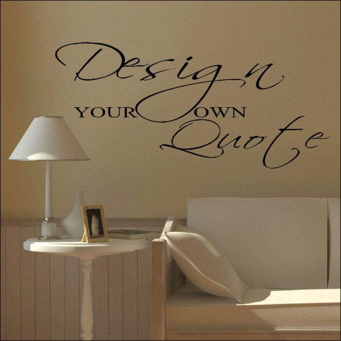 Design your own custom wall sticker quote bespoke transfer for Design your own wall mural