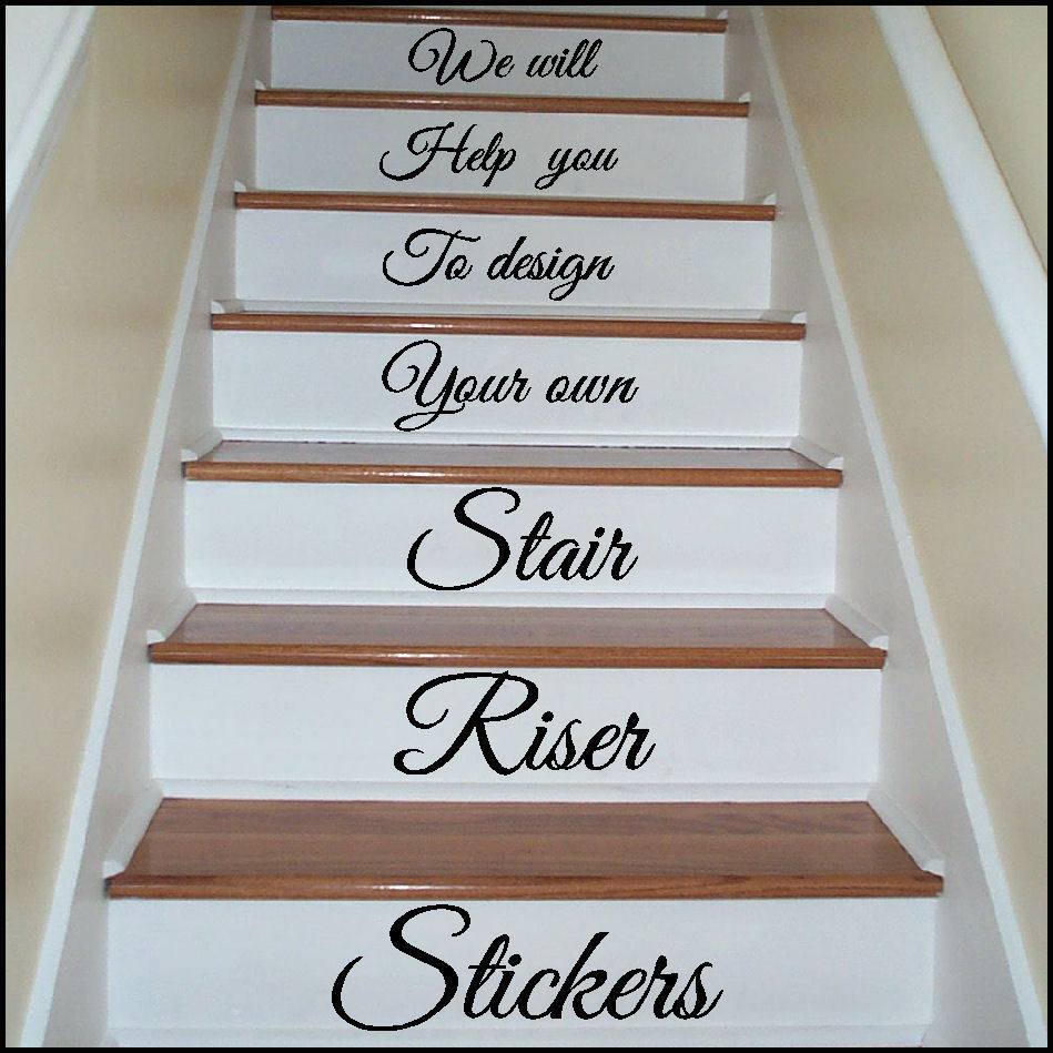 Inspirational Stairs Design: Design Your Own Stair Riser Stickers / Transfer You Choose
