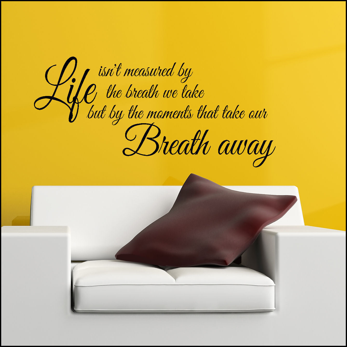 Quote Life Not Measured Breath Take Away Wall Art Sticker Vinyl ...