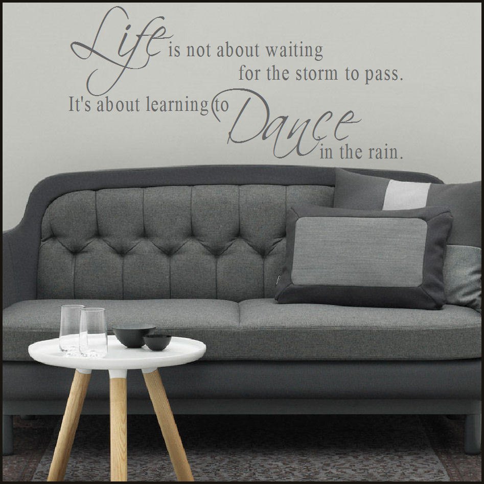 Wall Sticker Quote Life Is Not About Waiting Storm Pass Dance In
