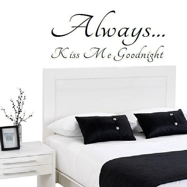 Always-Kiss-Me-Goodnight-Wall-sticker-in-Matt-Vinyl-Decal-Transfer ...