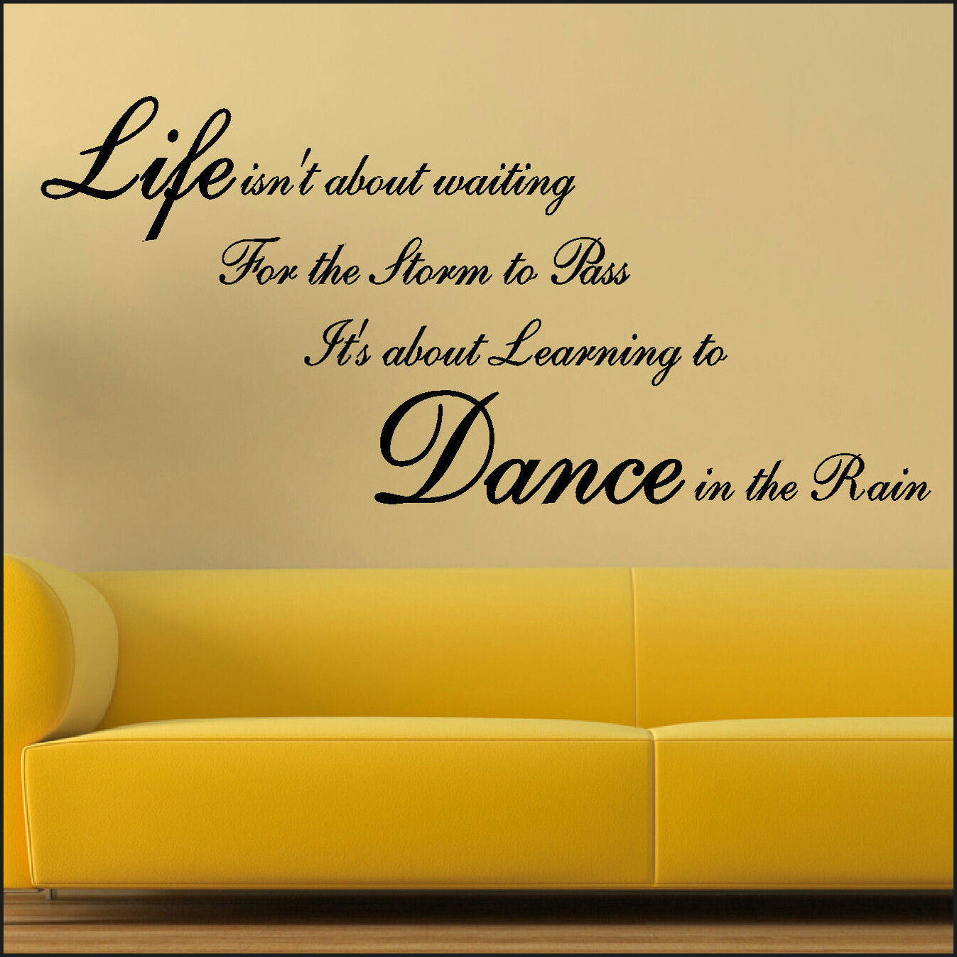 LARGE WALL QUOTE LIFE STORM PASS LEARN DANCE IN RAIN STICKER ART ...