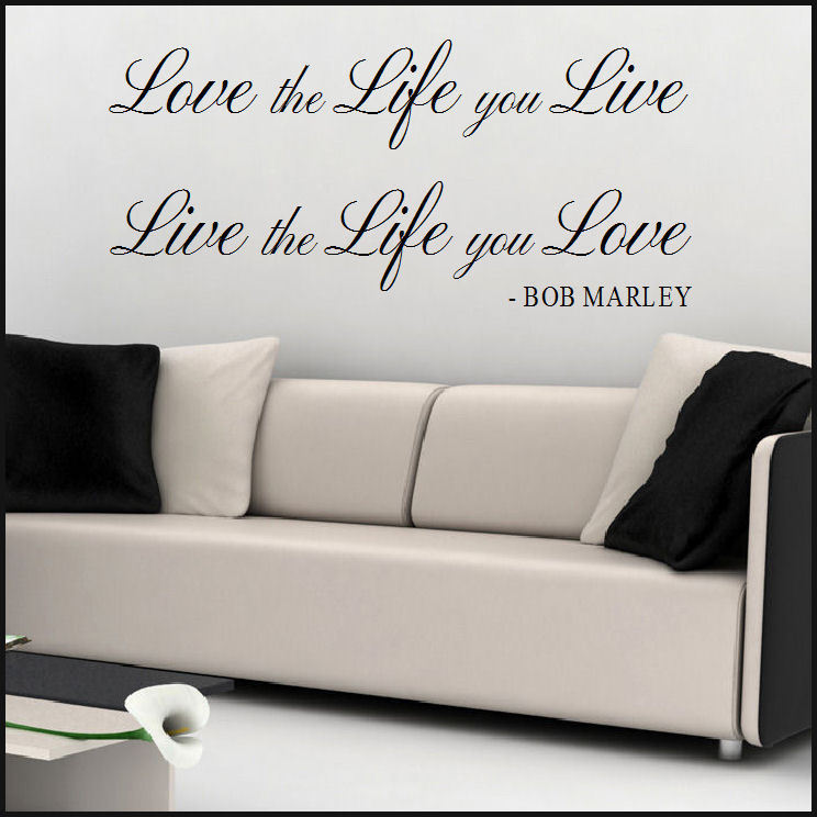 LARGE BOB MARLEY WALL STICKER QUOTE LOVE THE LIFE YOU LIVE TRANSFER. Music  ... Part 39